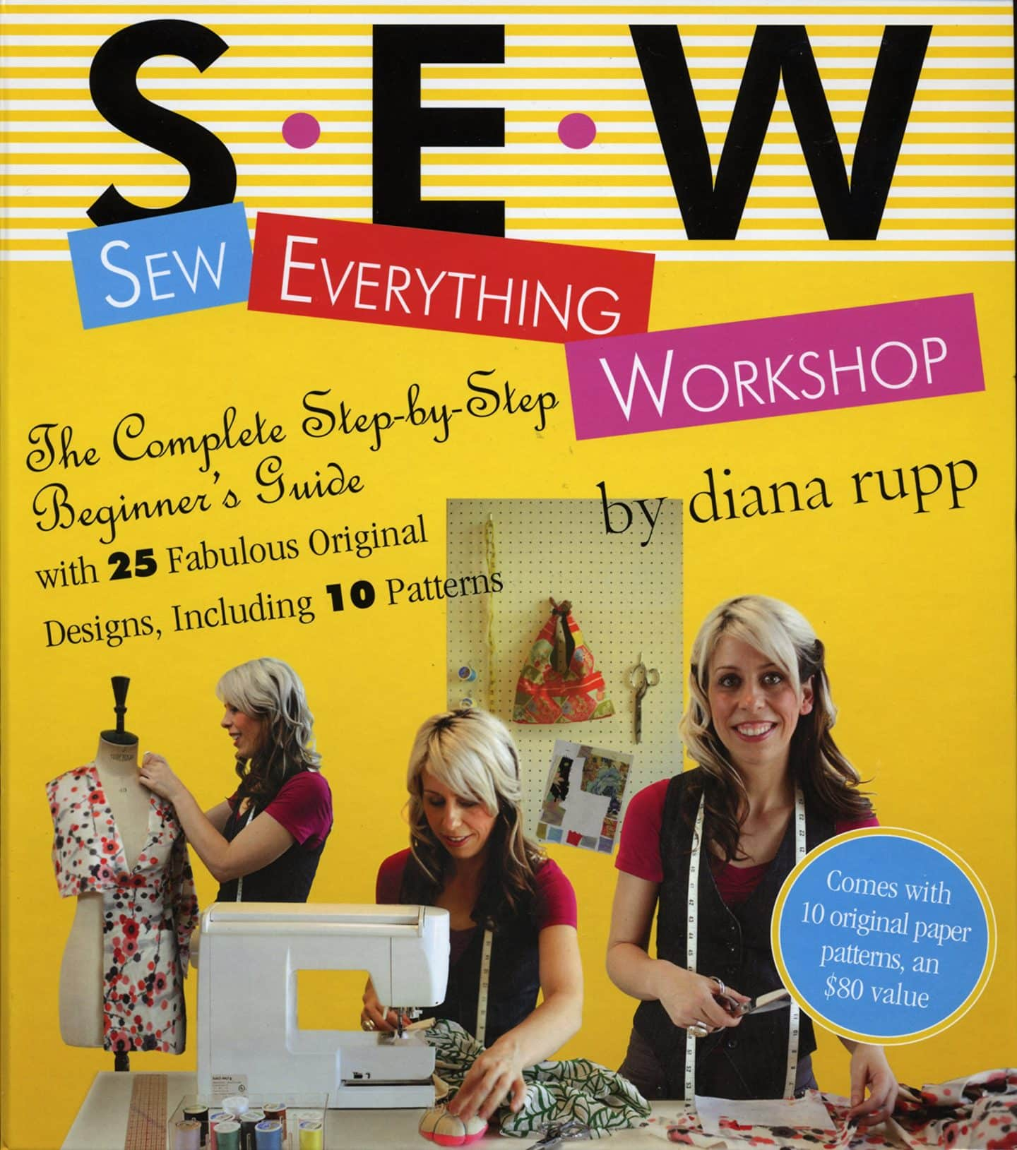 Image of the cover of the book Sew Everything Workshop by Dianna Rupp